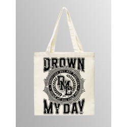 DROWN MY DAY TOTE BAG...