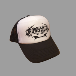DROWN MY DAY TRUCKER CAP